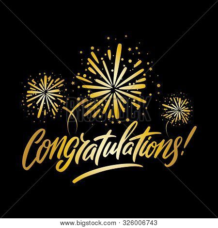Congratulations Greeting Card, With Golden Fireworks And Black Background. Vector Illustration.