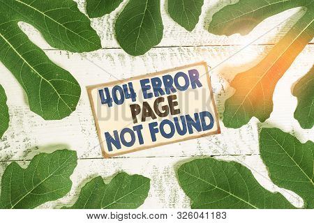 Text sign showing 404 Error Page Not Found. Conceptual photo Webpage on Server has been Removed or Moved. poster