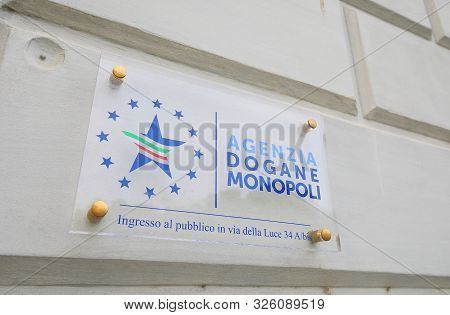 Rome Italy - June 15, 2019: Customs And Monopolies Agency Rome Italy