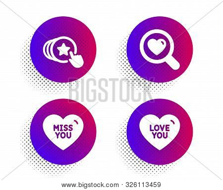 Miss You, Search Love And Hold Heart Icons Simple Set. Halftone Dots Button. Love You Sign. Dating S
