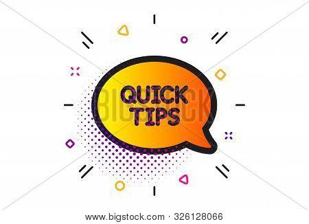 Helpful Tricks Speech Bubble Sign. Halftone Circles Pattern. Quick Tips Icon. Classic Flat Quickstar