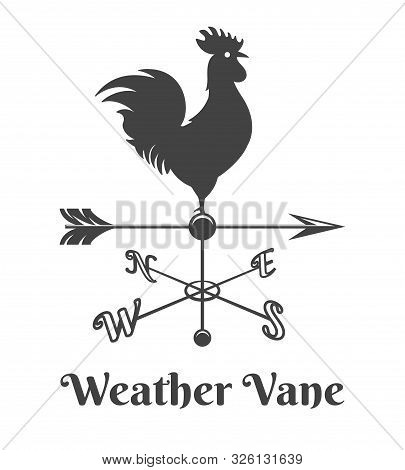 Rooster Weather Vane. Retro House Rooster Sign, Old Design Weathercock Arrow With Chicken, Vector Wi