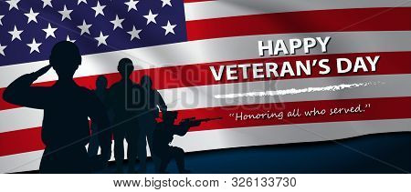2Army Stand For Happy Veteran's Day.honoring All Who Served. Usa Waving Flag.- Horizontal Banner-vec