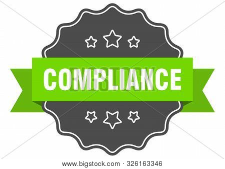 Compliance Isolated Seal. Compliance Green Label. Compliance