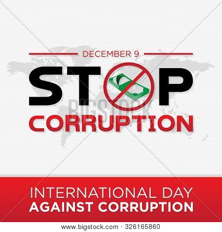 Lettering Stop Corruption Day Vector For International Anti Corruption Day And International Day Aga