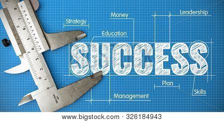 Measurement Of Success. Business Concept On The Blueprint.