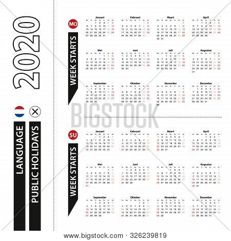 Two Versions Of 2020 Calendar In Dutch, Week Starts From Monday And Week Starts From Sunday. Vector