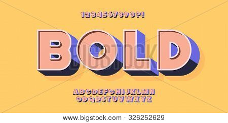 Vector 3d Bold Typeface Colorful Style Trendy. Modern Font. 10 Eps