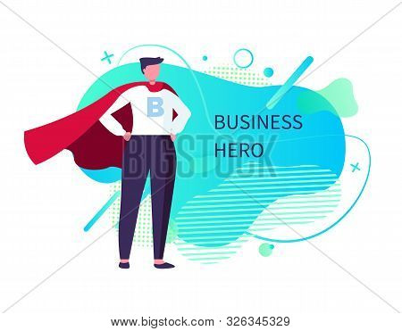Business Hero Vector, Man Wearing Suit And Mantle Standing In Brace Posture, Male Saving World, Supe