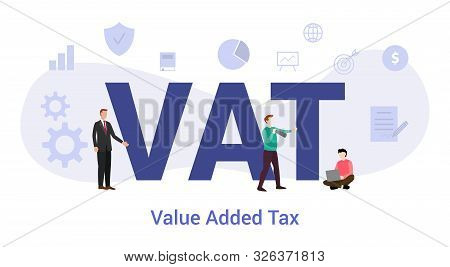 Vat Value Added Tax Concept With Big Word Or Text And Team People With Modern Flat Style - Vector Il