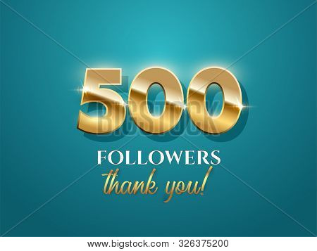500 Followers Celebration Vector Banner With Text. Social Media Achievement Poster. 500 Followers Th