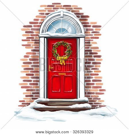 Christmas Home Decoration, Christmas Wreath On The Door In Winter, Art Illustration Painted With Wat