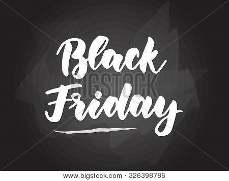 Black Friday - Handwritten Modern Calligraphy Handlettering Typography On Blackboard (chalkboard) Ba