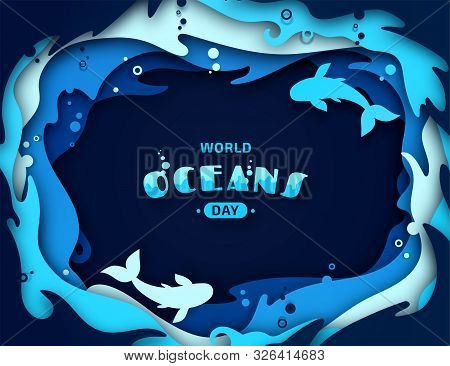 World Oceans Day, Paper Art. Global Celebrate Dedicated To Protect And Conserve Purity Of Water, Pro