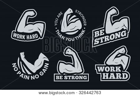Powerful Biceps Muscle Inspirational Quotes. Be Strong, Work Hard Arm Muscles And Power Gym. Bodybui