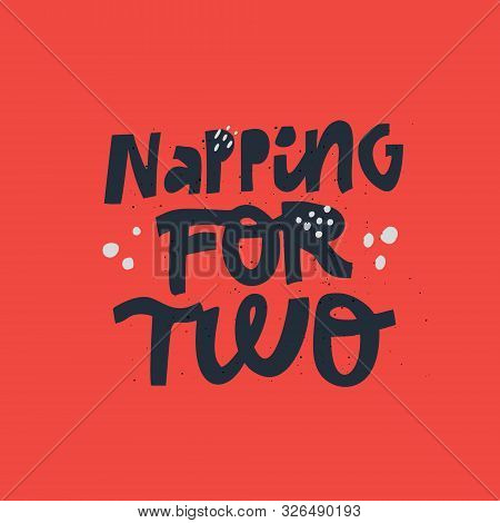 Napping For Two Black Lettering On Red Background