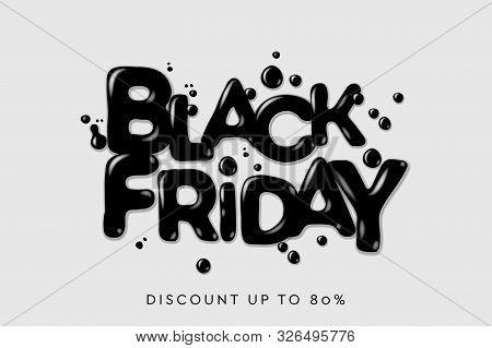 Black Friday Sale. Banner, Poster, Logo Dark Color On White Background. Discount Up To 80 Offer, Vec