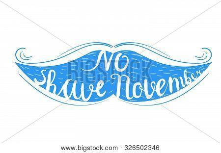 Mustache Silhouette. November Cancer Awareness Month. Illustration On White Background. No Shave Nov