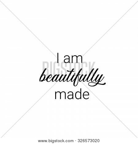 I Am Beautifully Made, Christian Faith, Typography For Print Or Use As Poster, Card, Flyer Or T Shir
