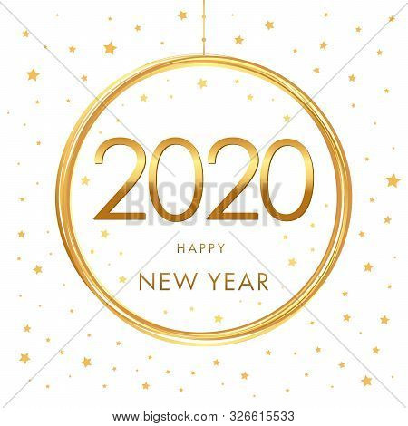 Happy New Year 2020 - New Year Shining Background With Gold Ball And Glitter. Cover Of Xmas Card For