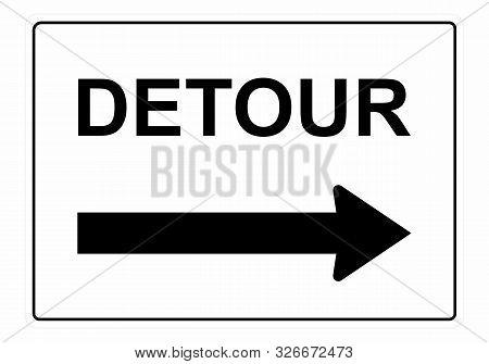 The Detour Sign. Black And White Illustration.
