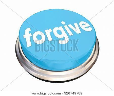 Forgive Compassion Sympathy Empathy Button Word 3d Illustration