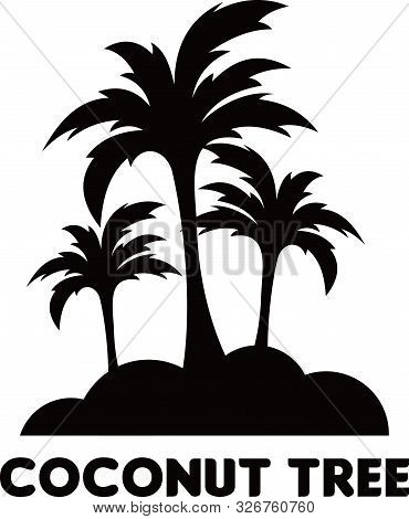 Palm Tree Or Coconut Tree - Isolated Vector Illustration With A White Background