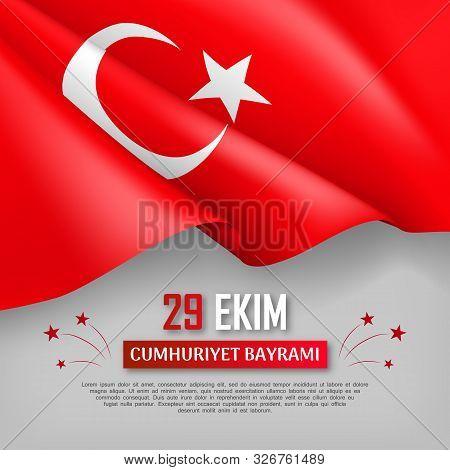Happy Turkish National Day Festive Banner. 29 Ekim Cumhuriyet Bayrami. Translation: 29 October, Repu