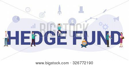 Hedge Fund Concept With Big Word Or Text And Team People With Modern Flat Style - Vector Illustratio