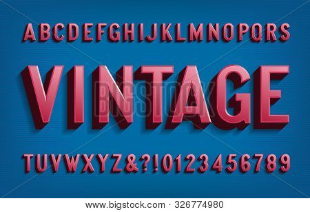 Vintage Alphabet Font. 3d Letters And Numbers In 50s Style. Vector Typescript For Your Typography De