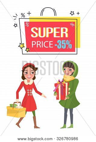 Super Price Thirty Five Percent Reduction Off Vector. Women Holding Presents And Basket With Bought