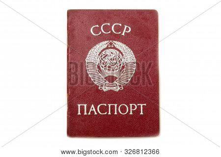 Soviet Union Passport On A White Background