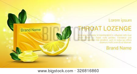 Throat Lozenge, Lemon Cough Drops Mock Up Banner. Sore Larynx Pain Remedy Package With Citrus Slices