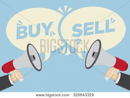 Different Opinions Of Buy Or Sell. Business Concept Of Disagreement, Negotiation Or Miscommunication