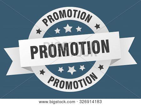 Promotion Ribbon. Promotion Round White Sign. Promotion