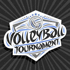 Vector Logo For Volleyball Tournament, Modern Signage With Thrown Ball In Goal, Original Brush Typef