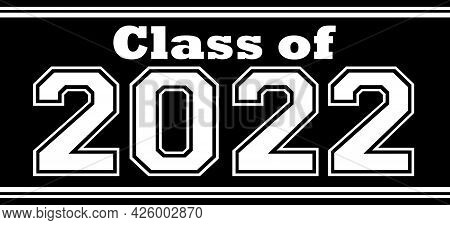 Graduating Class Of 2022 Black And White Background Graphic Banner