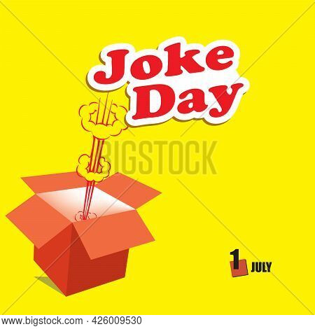 The Calendar Event Is Celebrated In July - Joke Day