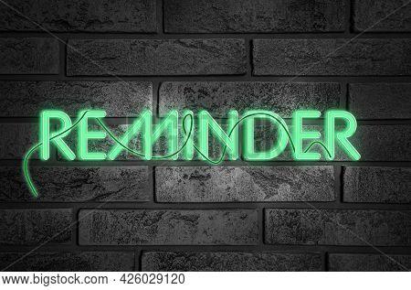 Word Reminder Against Brick Background. Don't Forget
