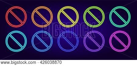 Vector Set Of Neon Stop Signs. Neon Isolated Crossed-out Circles Double Contour, Different Colors Gl