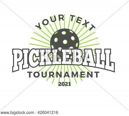 Pickleball Community Logo. Badge With Text And Pickle Ball For Tournament Or League Events.