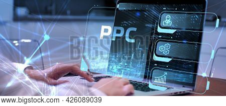Pay Per Click Payment Technology Digital Marketing Internet Concept Of Virtual Screen. Ppc