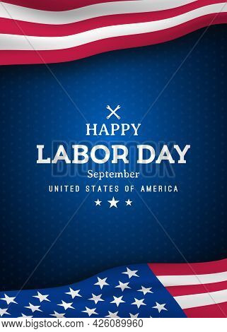 Happy Labor Day Vertical Greating Banner With United States National Flag. Vector Template For Promo