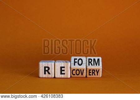 Recovery And Reform Symbol. Turned Wooden Cubes And Changed The Word 'recovery' To 'reform'. Beautif