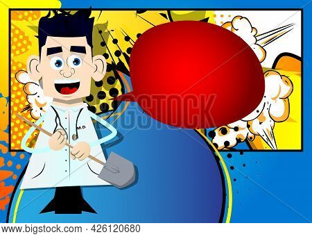 Funny Cartoon Doctor Holding A Shovel. Vector Illustration. Health Care Worker Ready To Dig.