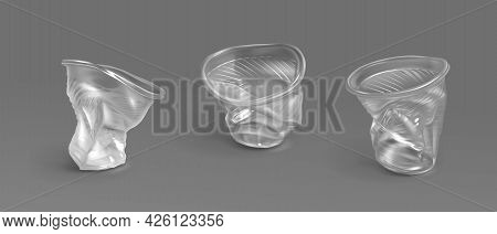 Used Plastic Cups, Transparent Disposable Glasses. Vector Realistic Set Of Crumpled Empty Clear Cups