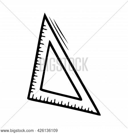 Hand Drawn Ruler Triangle, School, Office Items Isolated On A White Background. Doodle, Simple Outli