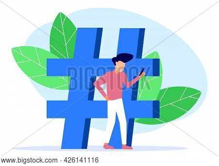 Vector Illustration Of Modern Concept, Hashtag Sign Symbol, Social Media Use, People Giving Each Oth