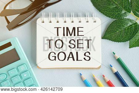 Conceptual Hand Writing Showing Set Smart Goals. Business Photo Text List To Clarify Your Ideas Focu