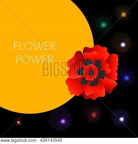 Flower Power Template Poster. Vector Illustration Of Nature Floral Background.
